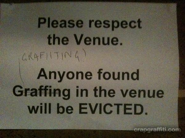 anyone-found-grafiiting-in-the-venue-will-be-evicted