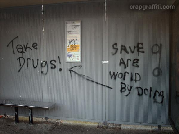 take-drugs--save-are-world-by-doing